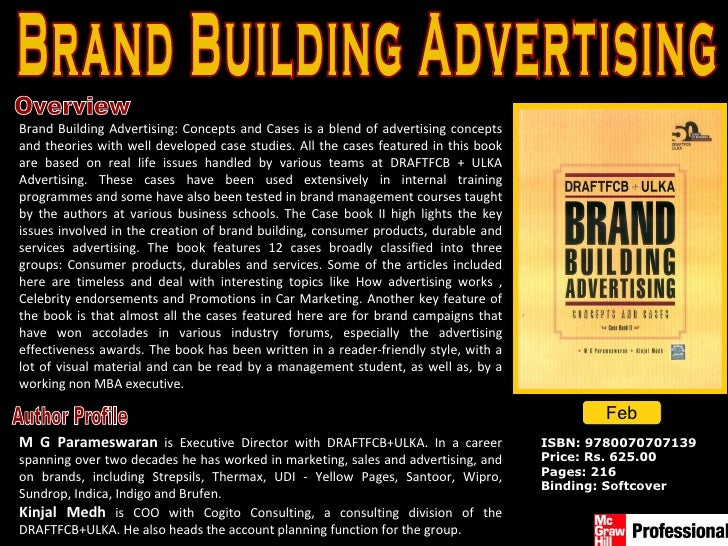 Overview ISBN: 9780070707139 Price: Rs. 625.00 Pages: 216 Binding: Softcover Brand Building Advertising Brand Building Adv...