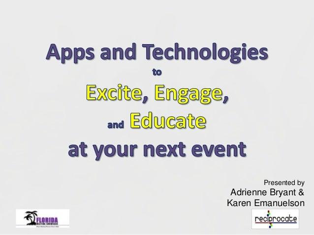 Presented by Adrienne Bryant & Karen Emanuelson