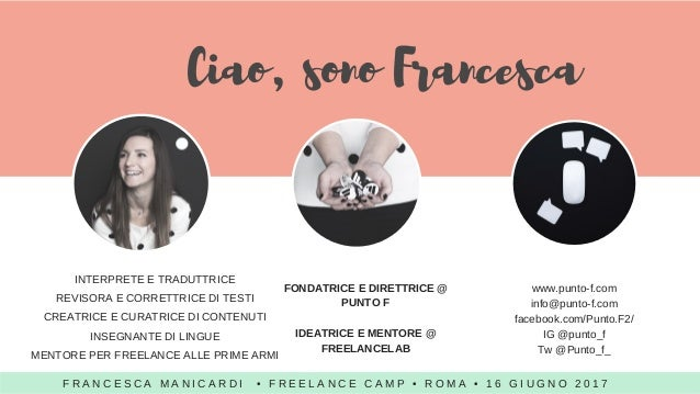 Vademecum per aspiranti freelance - Freelancecamp Roma - 16 giugno 2017 Slide 3