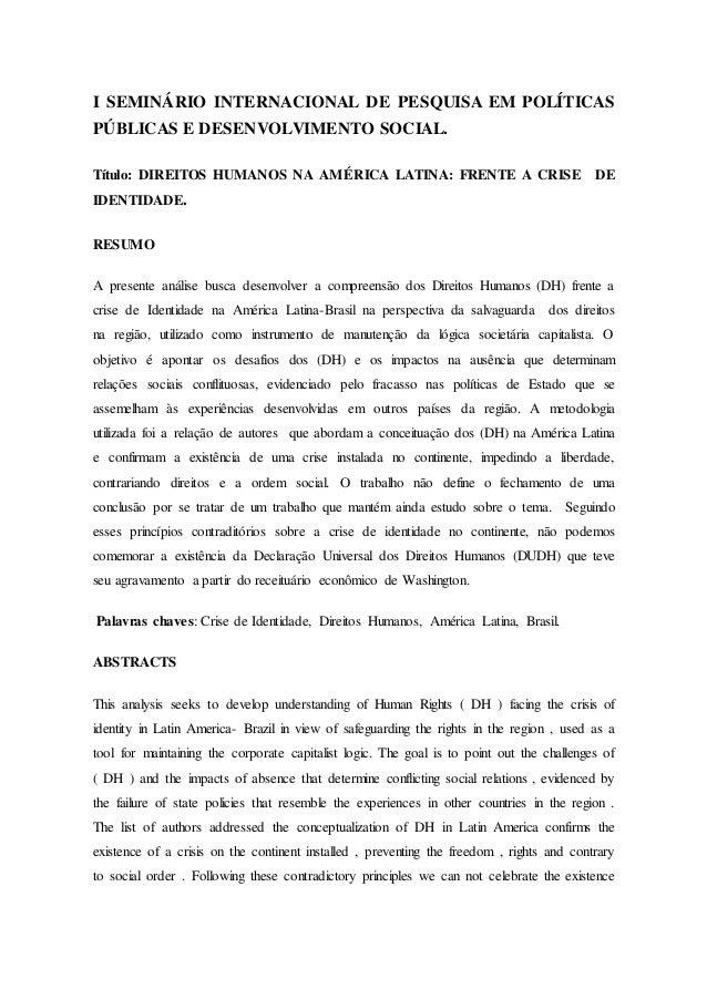 I SEMINÁRIO INTERNACIONAL DE PESQUISA EM POLÍTICAS PÚBLICAS E DESENVOLVIMENTO SOCIAL. Título: DIREITOS HUMANOS NA AMÉRICA ...