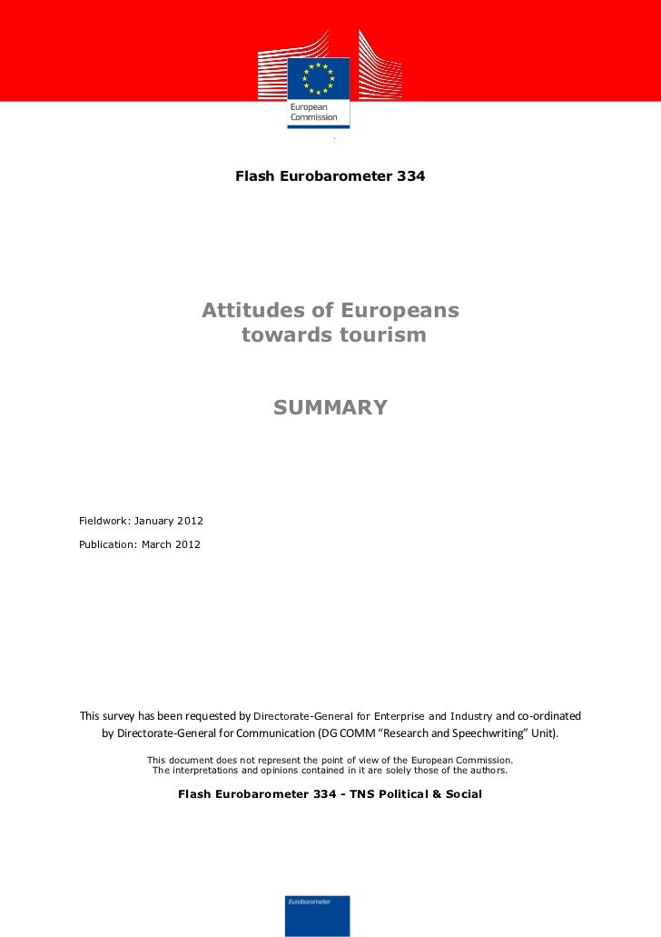Flash Eurobarometer 334                          Attitudes of Europeans                              towards tourism      ...