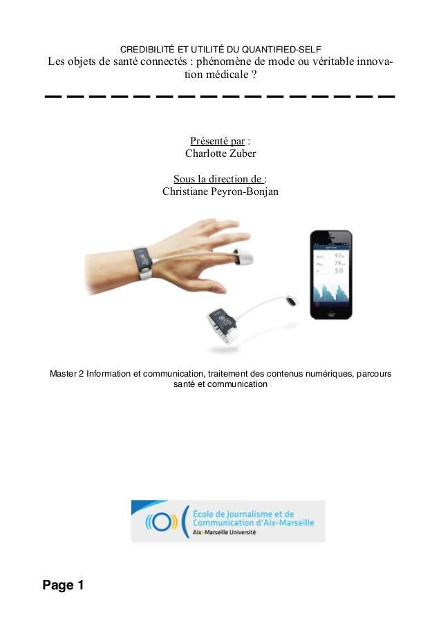 CREDIBILITÉ ET UTILITÉ DU QUANTIFIED-SELF Les objets de santé connectés : phénomène de mode ou véritable innova- tion médi...