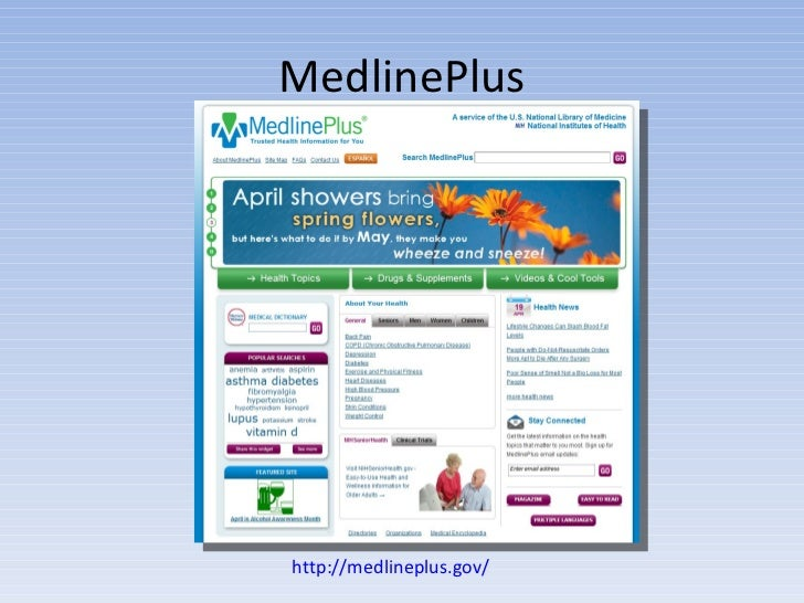 MedlinePlus http://medlineplus.gov/