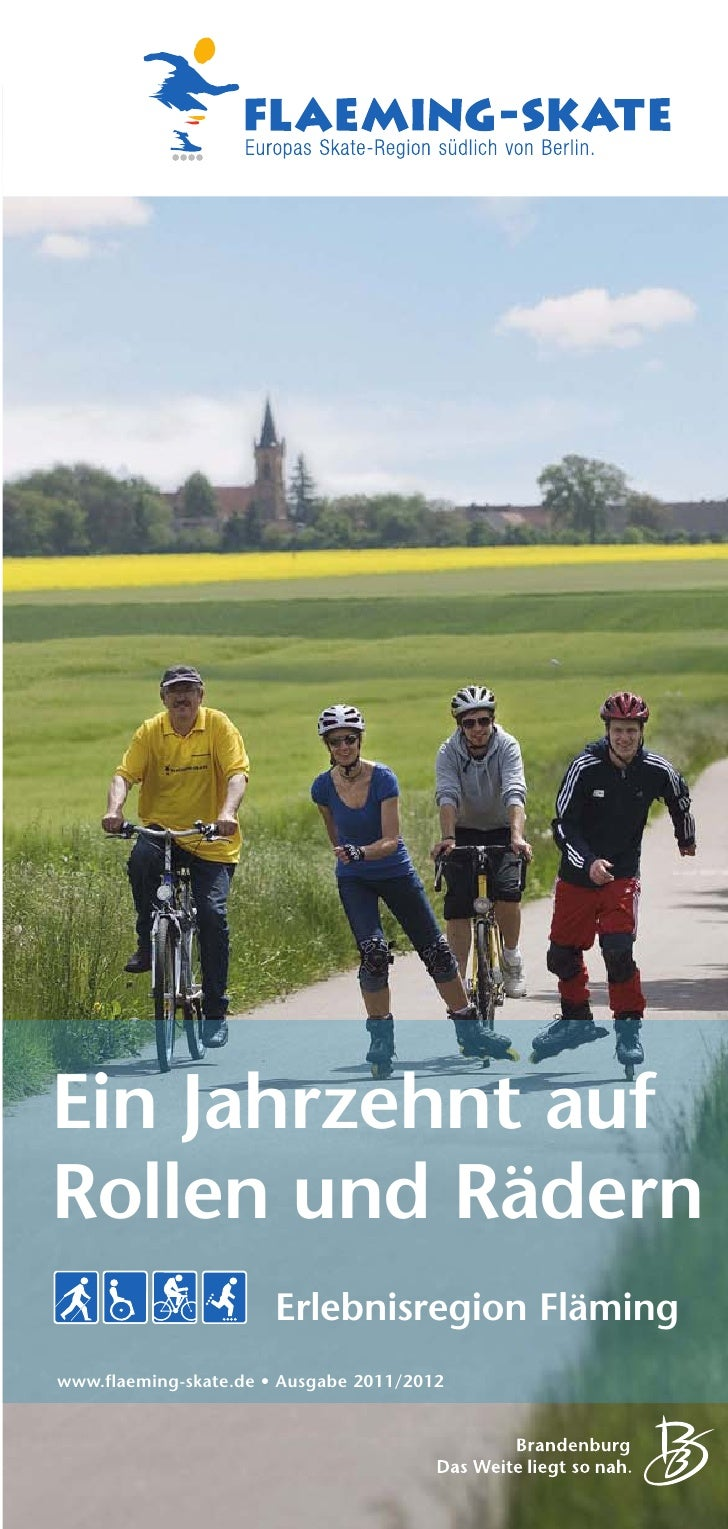 Ein Jahrzehnt aufRollen und Rädern                       Erlebnisregion Flämingwww.flaeming-skate.de • Ausgabe 2011/2012