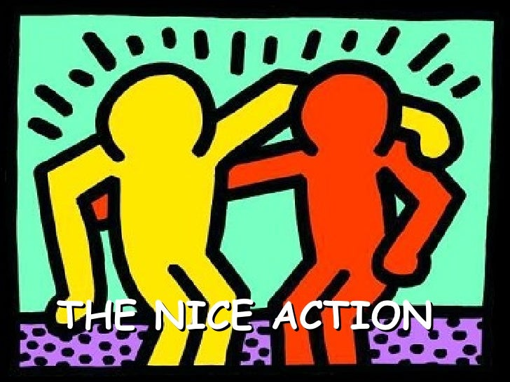 THE NICE ACTION