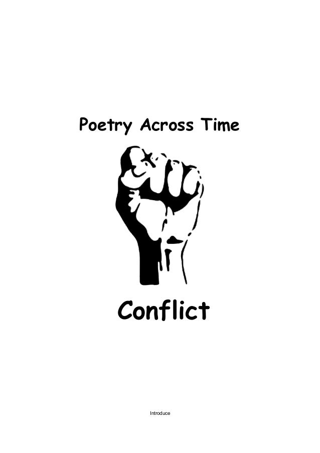 Poetry Across Time    Conflict       Introduce