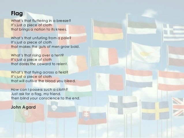 flag john agard 'flag' john agard to be successful have a copy of the poem in front of you what is the poem about what is the poem about the poem.
