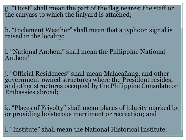 heraldic code of the philippines essay According to chapter 1 section 10 of the flag and heraldic code of the philippines, the flag, if flown from a flagpole, shall have its blue field on top in time of peace and the red field on top in time of war if in a hanging position, the blue f.