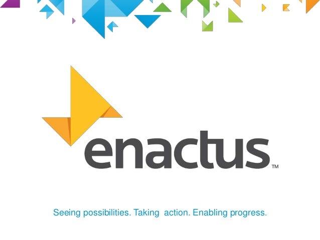 Seeing possibilities. Taking action. Enabling progress.