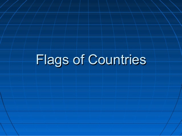 Flags of CountriesFlags of Countries