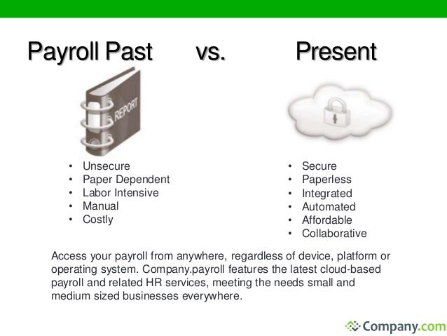 Payroll Processing by Company.Payroll