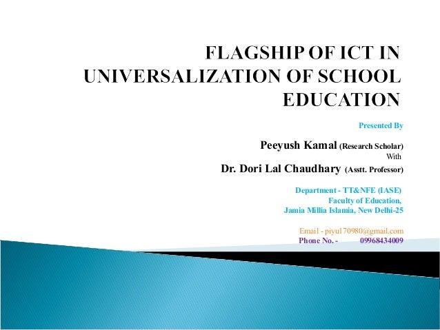 Presented By Peeyush Kamal (Research Scholar) With Dr. Dori Lal Chaudhary (Asstt. Professor) Department - TT&NFE (IASE) Fa...