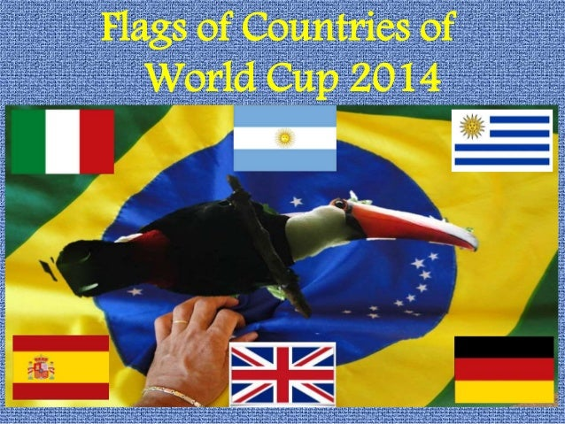 Flags of Countries of World Cup 2014