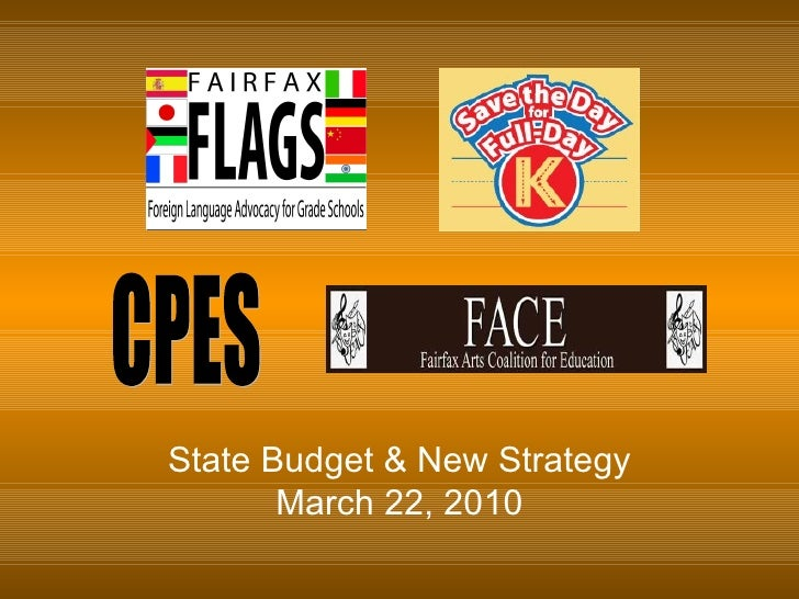 State Budget & New Strategy March 22, 2010 CPES