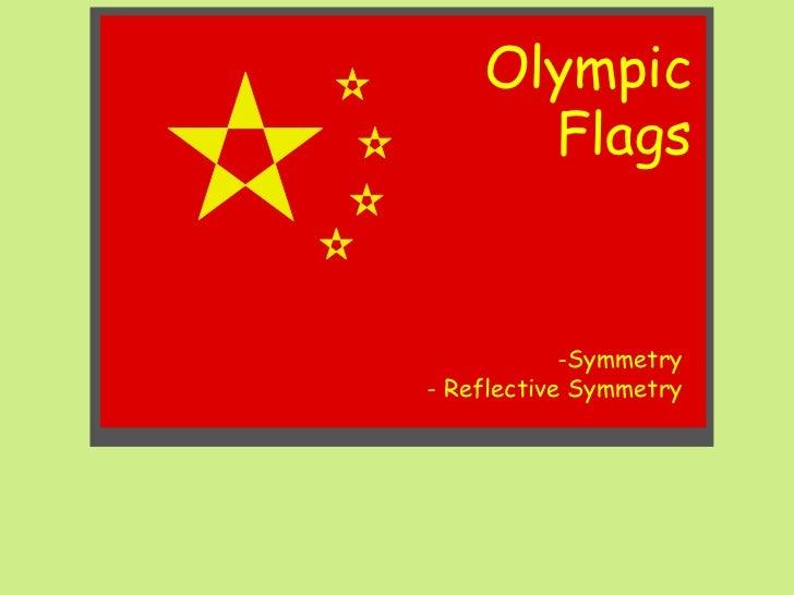 -Symmetry -  Reflective Symmetry Olympic Flags