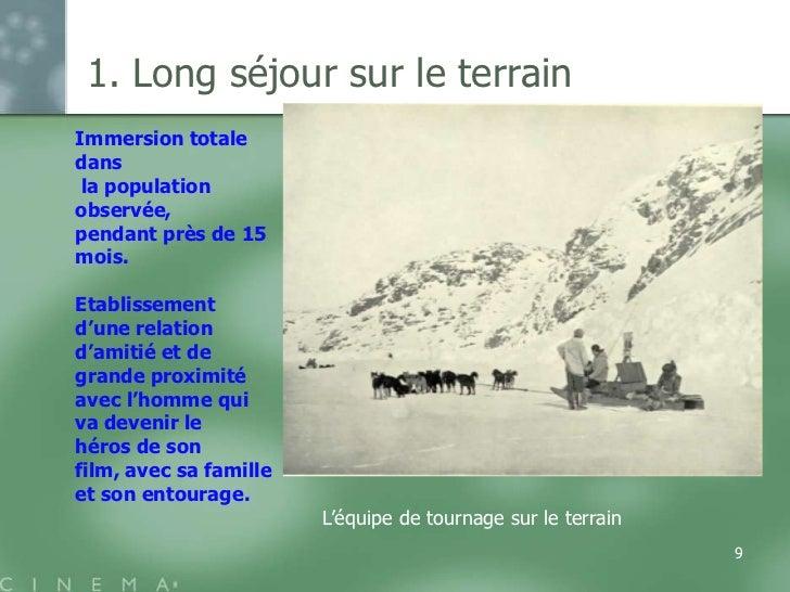 1. Long séjour sur le terrainImmersion totaledans la populationobservée,pendant près de 15mois.Etablissementd'une relation...