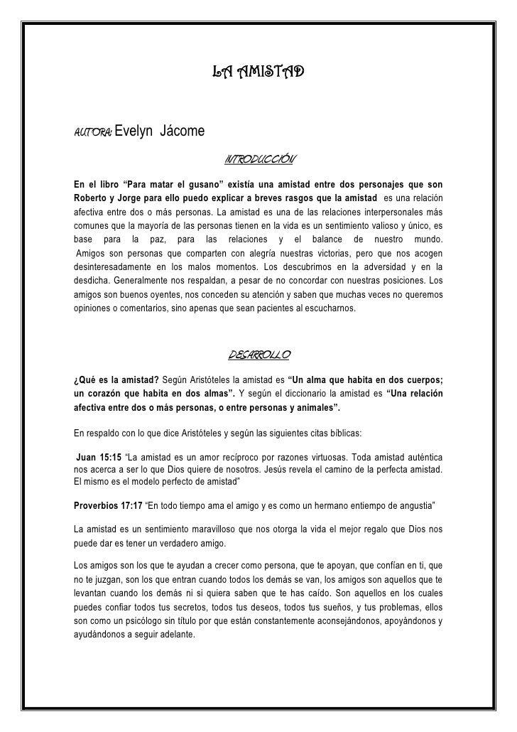 """LA AMISTADAUTORA: Evelyn Jácome                                        INTRODUCCIÓNEn el libro """"Para matar el gusano"""" exis..."""