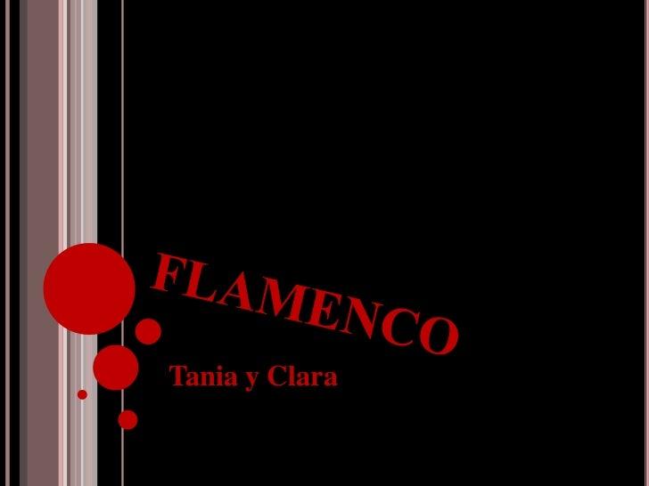 FLAMENCO<br />Tania y Clara<br />