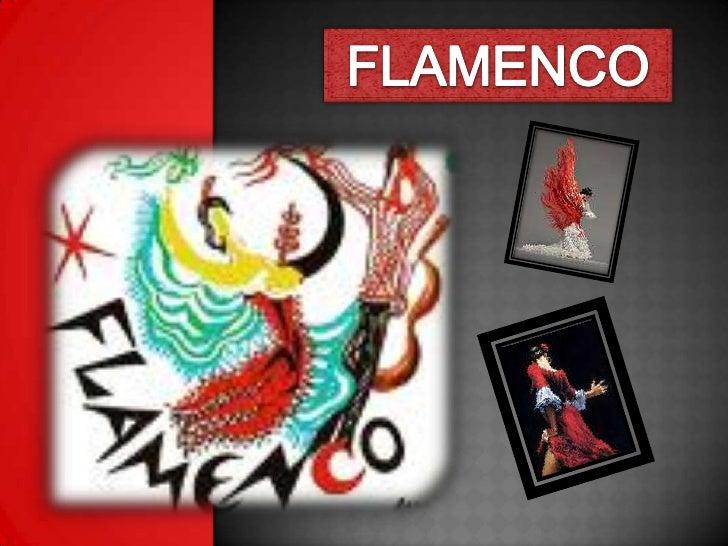 FLAMENCO<br />