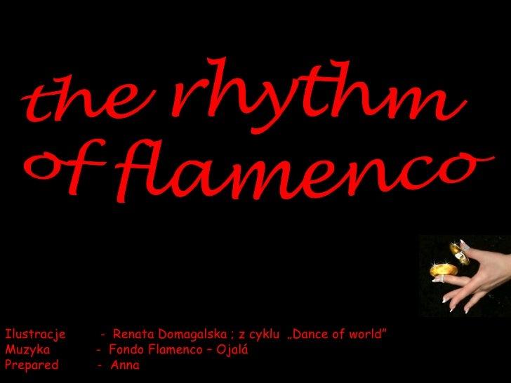 "Ilustracje  -  Renata Domagalska ; z cyklu  ""Dance of world"" Muzyka  -  Fondo Flamenco – Ojalá Prepared  -  Anna"
