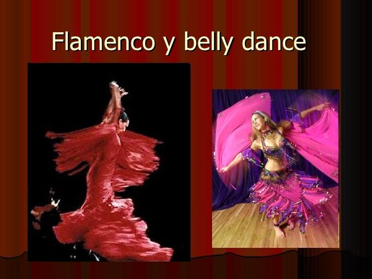 Flamenco y belly dance