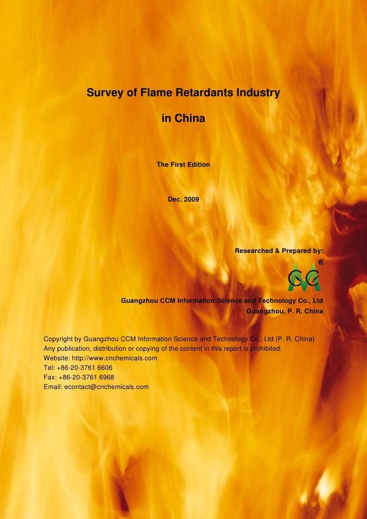 CCM Data & Primary Intelligence                  Survey of Flame Retardants Industry                                      ...