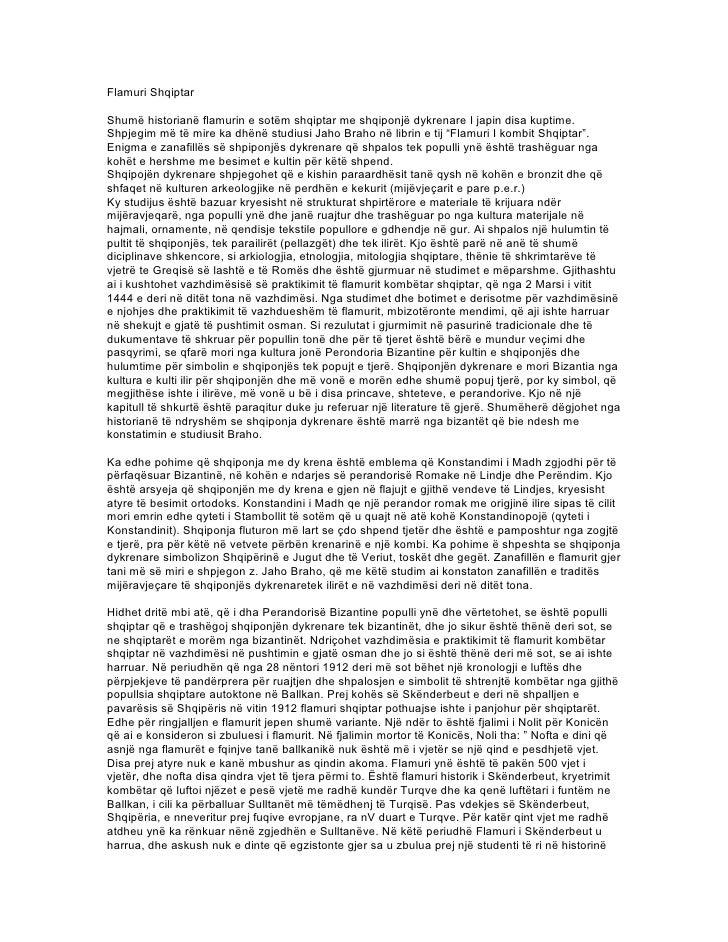 Flamuri Shqiptar  Shumë historianë flamurin e sotëm shqiptar me shqiponjë dykrenare I japin disa kuptime. Shpjegim më të m...