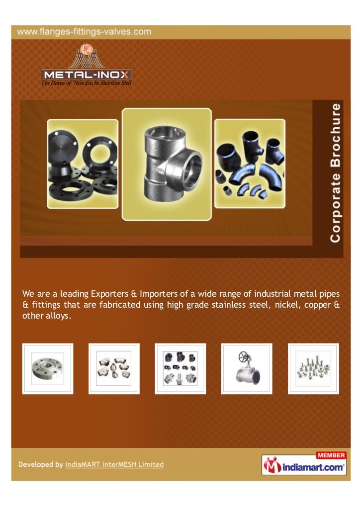 We are a leading Exporters & Importers of a wide range of industrial metal pipes& fittings that are fabricated using high ...