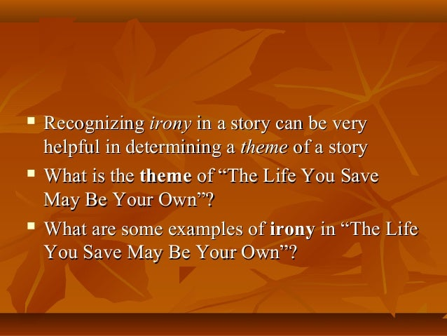 The Life You Save May Be Your Own