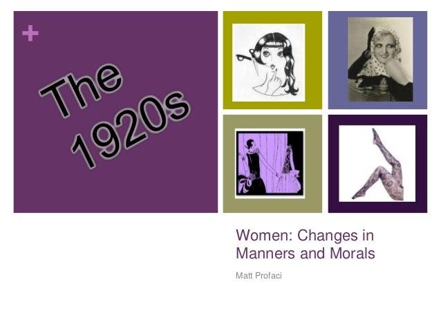 + Women: Changes in Manners and Morals Matt Profaci