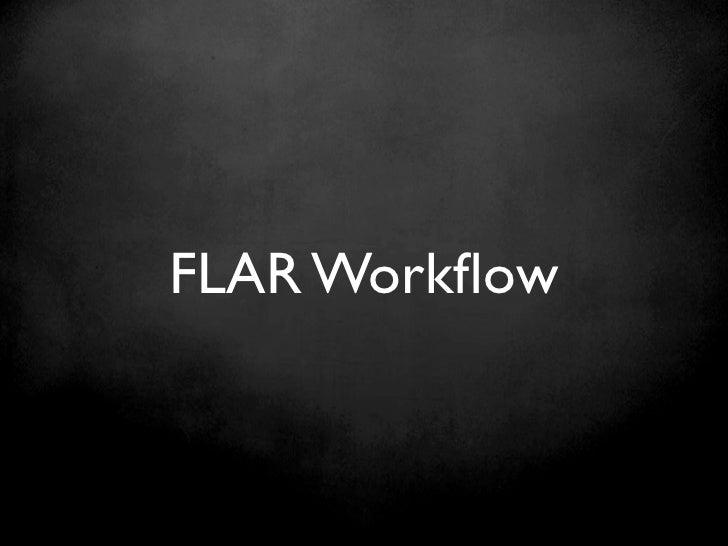 FLAR Workflow