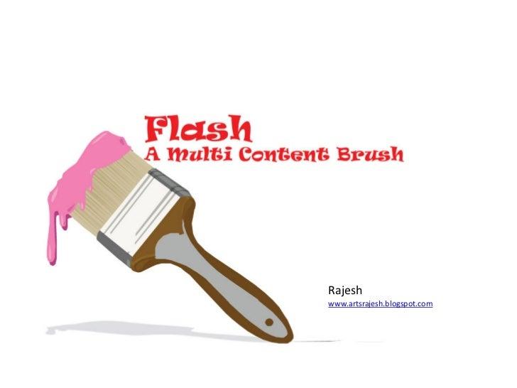 Flash           Rajesh         www.artsrajesh.blogspot.com