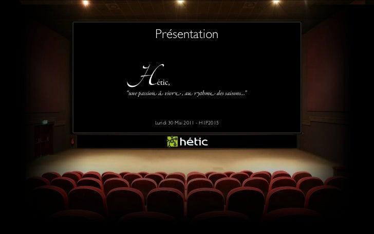 PrésentationLundi 30 Mai 2011 - H1P2015