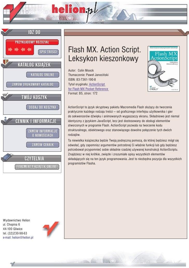 IDZ DO          PRZYK£ADOWY ROZDZIA£                             SPIS TRE CI   Flash MX. Action Script.                   ...