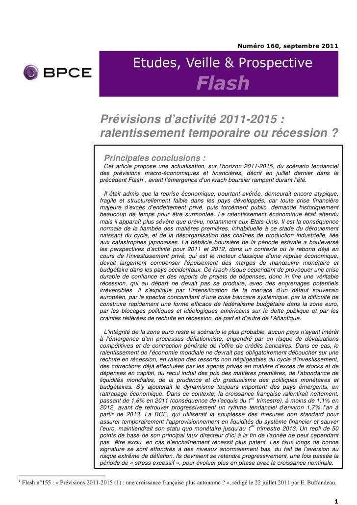 Numéro 160, septembre 2011                                    Prévisions d'activité 2011-2015 :                           ...