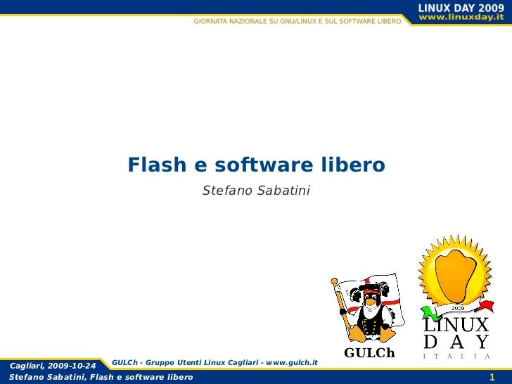 Flash e software libero                                             Stefano Sabatini                                      ...