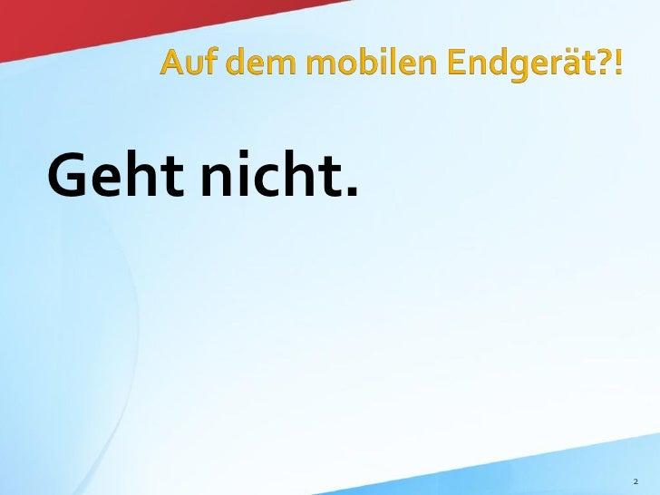 Flash vs. Silverlight auf dem mobilen Endgerät Slide 2