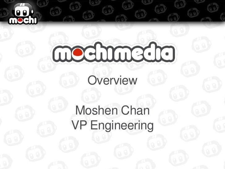 OverviewMoshen ChanVP Engineering<br />