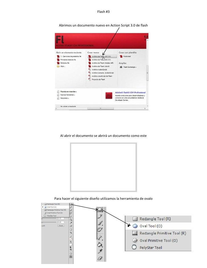 Flash #3   Abrimos un documento nuevo en Action Script 3.0 de flash   Al abrir el documento se abrirá un documento como es...