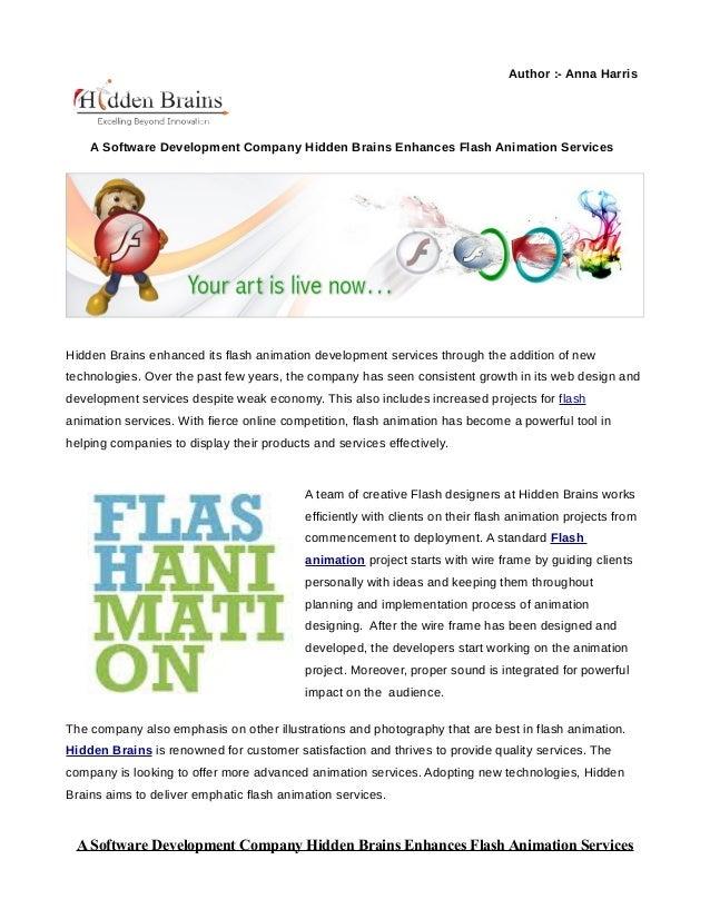 Author :- Anna Harris    A Software Development Company Hidden Brains Enhances Flash Animation ServicesHidden Brains enhan...