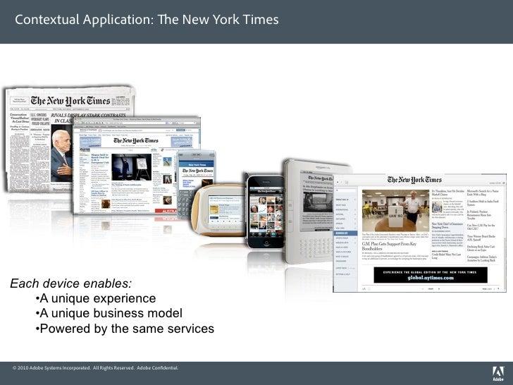 Contextual Application:                                                e New York Times     Each device enables:    •A uni...