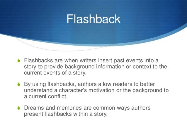foreshadowing flashback Flashback and foreshadowing, a treasure chest of inferential meaning can you unlock it plan your 60 minutes lesson in english / language arts or literature with helpful tips from kristal doolin.