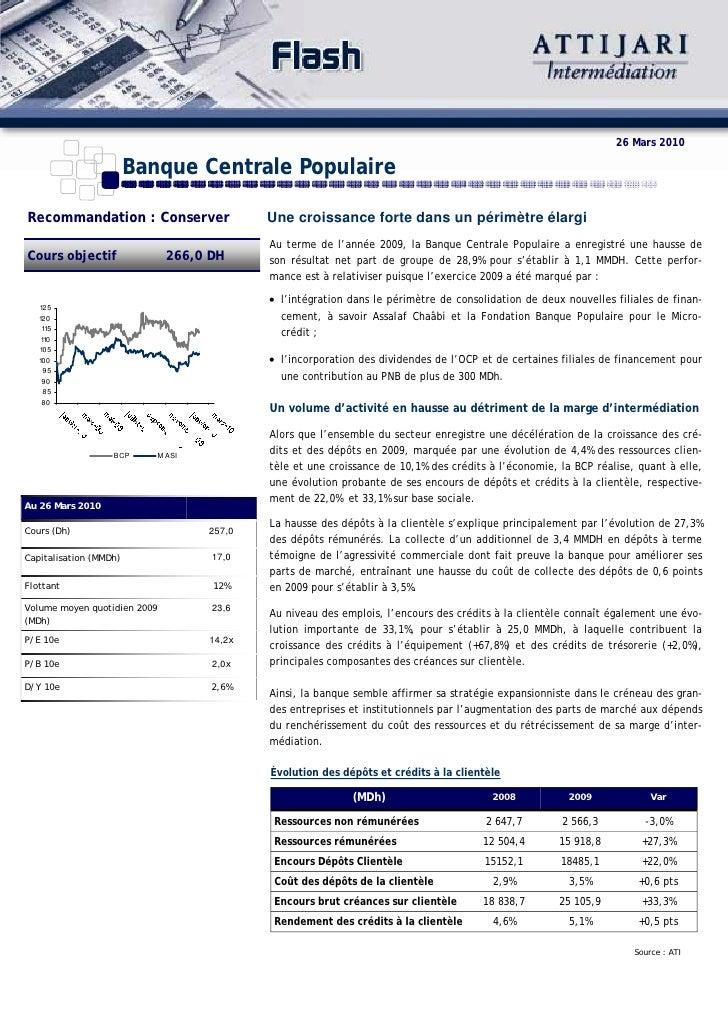 26 Mars 2010                          Banque Centrale Populaire  Recommandation : Conserver                    Une croissa...