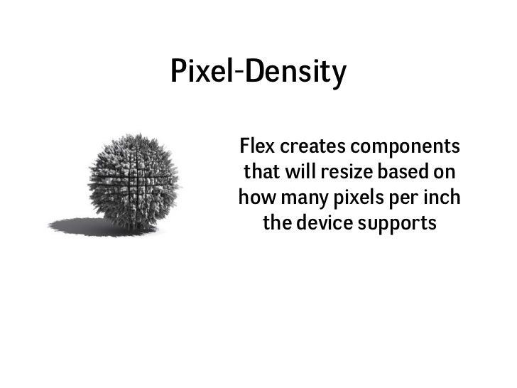 Flash Builder and Flex Future - Multiscreen Development