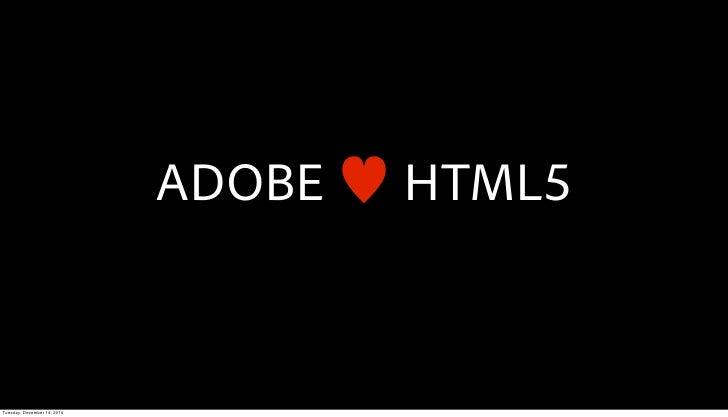 ADOBE   HTML5Tuesday, December 14, 2010