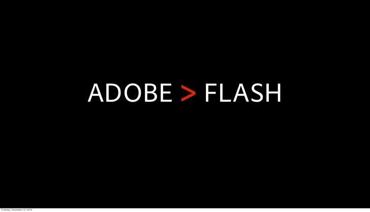 ADOBE > FLASHTuesday, December 14, 2010