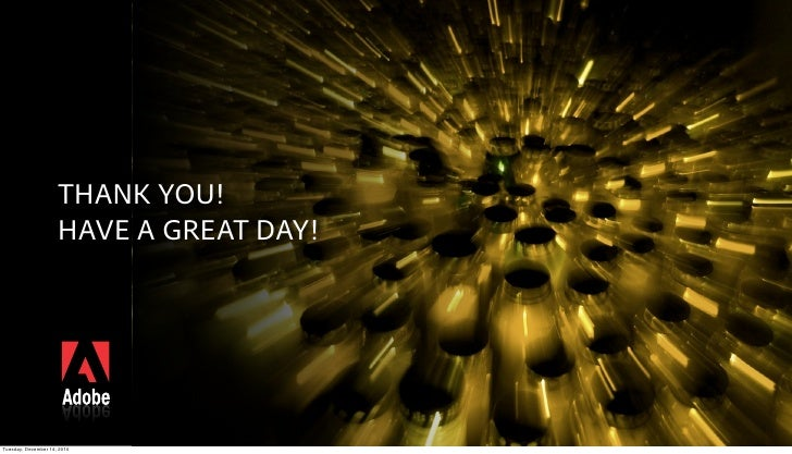 THANK YOU!                     HAVE A GREAT DAY!Tuesday, December 14, 2010
