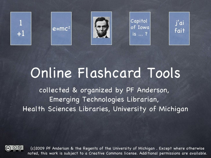 Online Flashcard Tools <ul><li>collected & organized by PF Anderson,  Emerging Technologies Librarian,  Health Sciences Li...