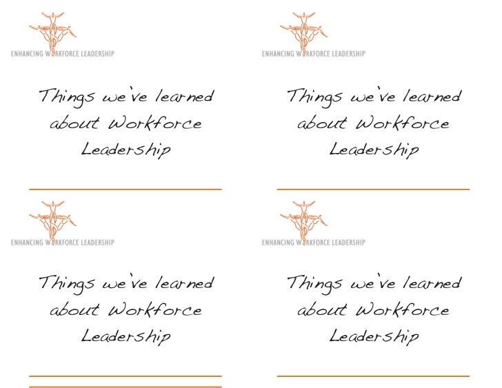 Things we've learned   Things we've learned about Workforce        about Workforce     Leadership             LeadershipTh...