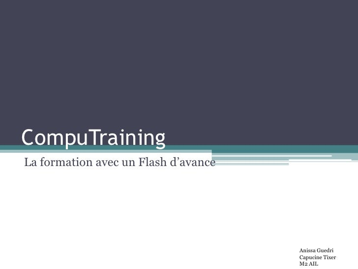 CompuTrainingLa formation avec un Flash d'avance                                      Anissa Guedri                       ...